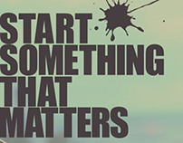 """Start Something That Matters"""