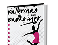 Ballerinas in die Badkamer - Book Cover Design