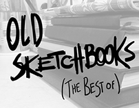 Old Sketchbooks - The Best of