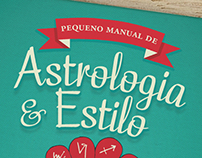 Pequeno manual de Astrologia & Estilo