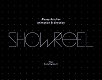Alexey Astafiev: Show Reel 2015