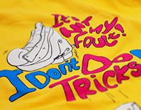 T-shirt - I don't do tricks!