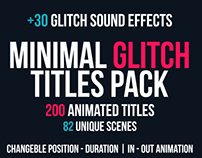 Minimal Glitch Titles Pack + 30 Glitch Sound Effects