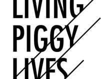 Living Piggy Lives