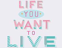 Lettering project-Live the Life You Want to Live