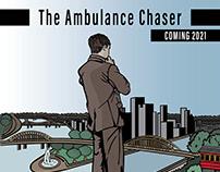 """Illustration Promo   """"The Ambulance Chaser"""""""