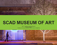 SCAD Museum of Art Contextual Research