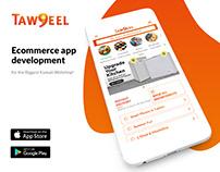 Ecommerce app development - Taw9eel