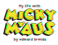 My Life with Micky Maus 3D Comic