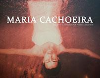 """Maria Cachoeira"""