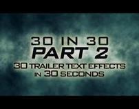 30 in 30  - PART 2