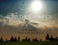 Bless These Hounds