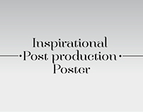 Inspirational post production poster 2.0