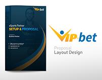 VIPBET SETUP & PROPOSAL