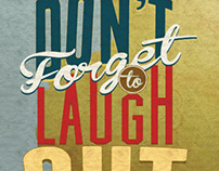 Don't Forget To Laugh Out Loud Today!