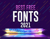 30+ Best Free Fonts for Designers 2021 - NEW COLLECTION