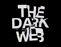 The Dark Web - Short Editorial