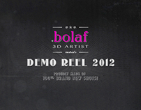 BOLAF's Demo REEL 2012