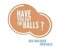 Have You Got The Balls? Awareness Campaign