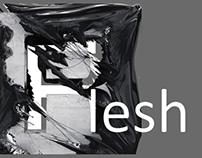 # Flesh