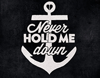 Never Hold Me Down