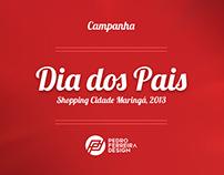 Campanha // Dia dos Pais, Shopping Cidade