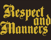 Respect and Manners