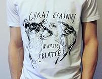 """Coraz ciaśniej"" screen printed t-shirts"