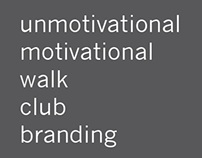 unmotivational motivational walk club branding