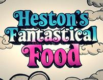 Heston's Fantastical Food - Titles