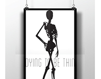 Dying to be Thin Social Issue Poster