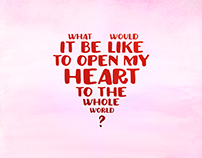 Open my heart to the whole world?