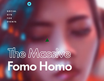 The Massive Fomo Homo