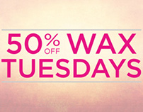 Wax Tuesday Campaign