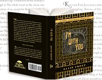 I'm With You | Jacket Design & Print/eBook Formatting