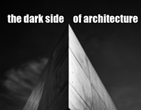 the dark side of architecture