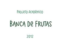 Trabalho Acadêmico - Banca de Frutas