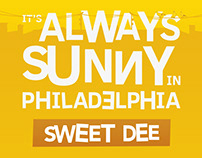 Always Sunny - Sweet Dee