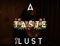 A TASTE OF LUST