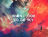 when i look to the sky