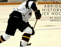 An Abridged History of Ice Hockey