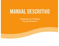 Projeto de Sinalização para o Parque Ibirapuera - SP
