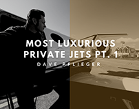 David Pflieger Most Luxurious Private Jets Pt. 1