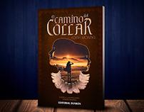 """""""EL CAMINO DEL COLLAR"""" de Edith Montiel"""