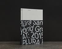 Plura Sans — A hybrid grotesque