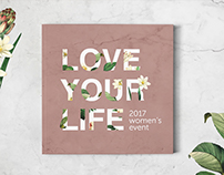 Love Your Life - Women's Event 2017