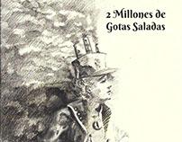 2 Millones de Gotas Saladas (parte 1)
