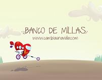 Banco de millas - Cambia una vida y tu vida cambia