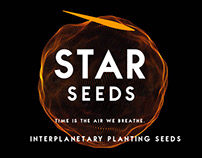 STAR SEEDS: INTERPLANETARY PLANTING SEEDS