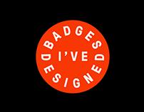 Badges I've Designed